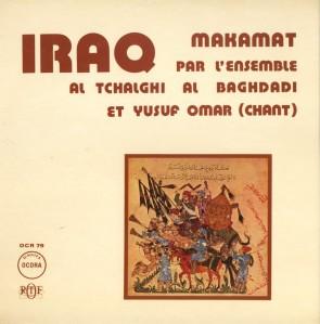 Ensemble Al Tchālghī Al Baghdādī - Irak: Makamat - PORTADA